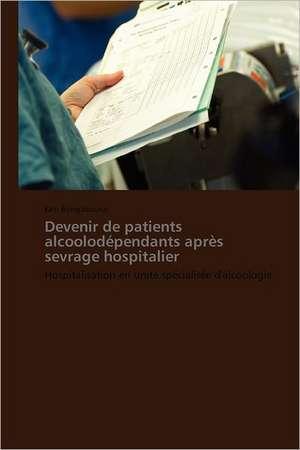 Devenir de patients alcoolodependants après sevrage hospitalier
