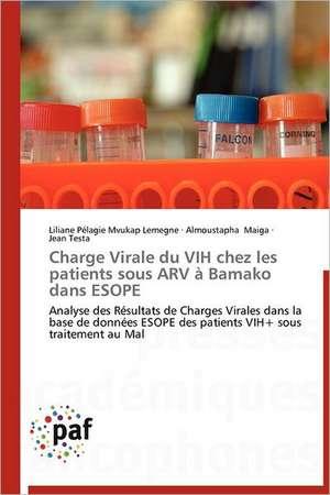 Charge Virale du VIH chez les patients sous ARV à Bamako dans ESOPE