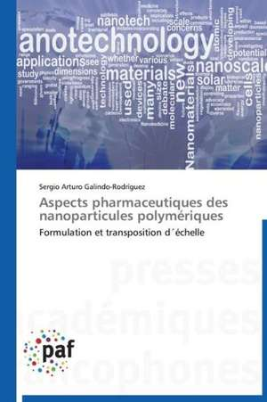 Aspects pharmaceutiques des nanoparticules polymeriques