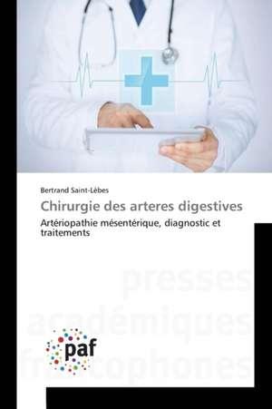 Chirurgie des arteres digestives