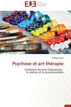 Psychose Et Art-Therapie