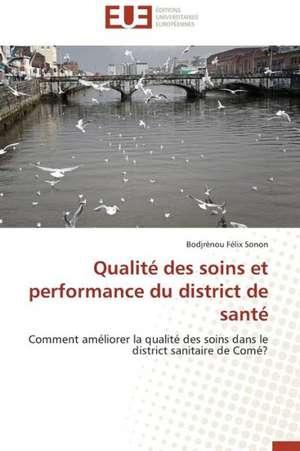 Qualite Des Soins Et Performance Du District de Sante