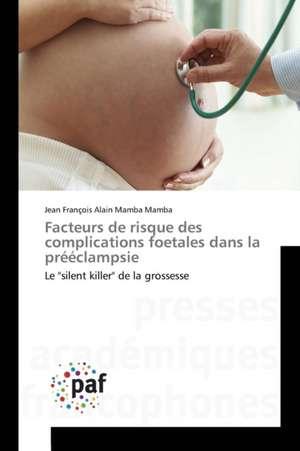 Facteurs de risque des complications foetales dans la preeclampsie