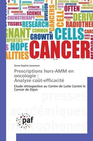 Prescriptions hors-AMM en oncologie : Analyse coût-efficacite
