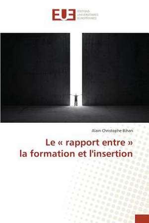 Le Rapport Entre La Formation Et L'Insertion:  Sowjetische Kommunismus-Konzeptionen Seit 1961 de Alain Christophe Bihan