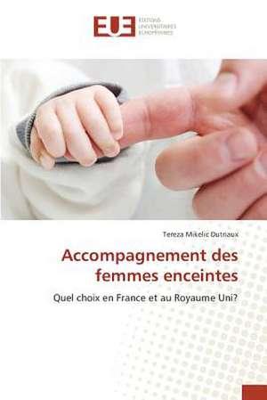 Accompagnement Des Femmes Enceintes