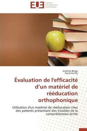 Evaluation de L'Efficacite D'Un Materiel de Reeducation Orthophonique