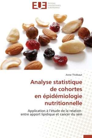Analyse Statistique de Cohortes En Epidemiologie Nutritionnelle