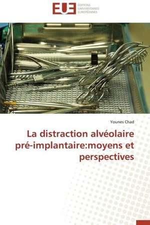 La Distraction Alveolaire Pre-Implantaire
