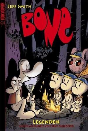 Bone: Legenden