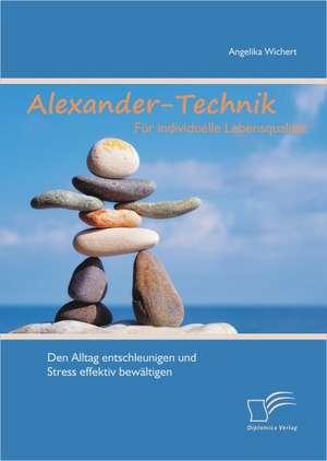 Alexander-Technik Fur Individuelle Lebensqualit T