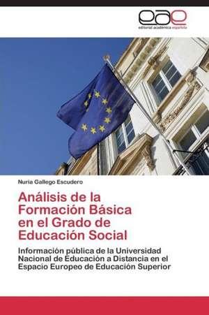 Análisis de la Formación Básica en el Grado de Educación Social de Gallego Escudero Nuria
