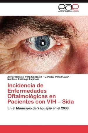 Incidencia de Enfermedades Oftalmologicas En Pacientes Con Vih - Sida