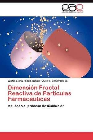 Dimension Fractal Reactiva de Particulas Farmaceuticas