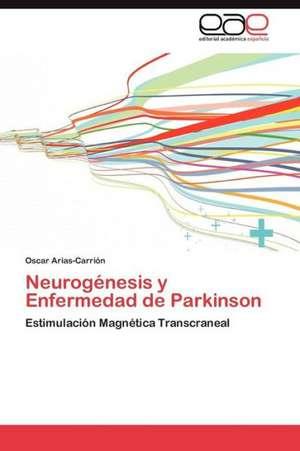 Neurogenesis y Enfermedad de Parkinson