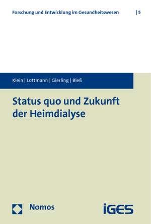 Status quo und Zukunft der Heimdialyse