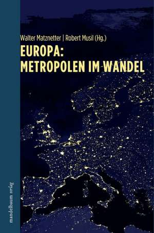 Europa: Metropolen im Wandel