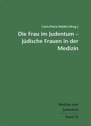 Die Frau im Judentum - Juedische Frauen in der Medizin