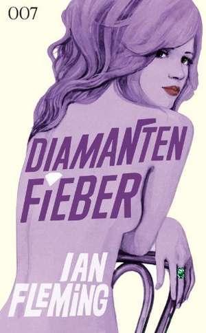 James Bond 007 Bd. 4. Diamantenfieber