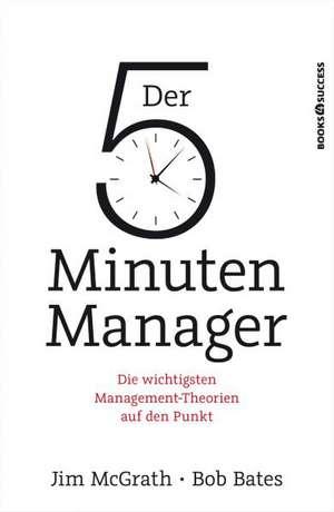 Der 5-Minuten-Manager de James McGrath