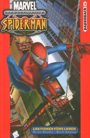 Der Ultimative Spider-Man 01 - Lektionen fuers Leben
