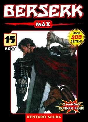 Berserk Max 15 de Kentaro Miura