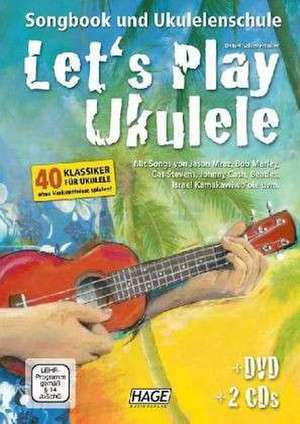 Let's Play Ukulele de Daniel Schusterbauer