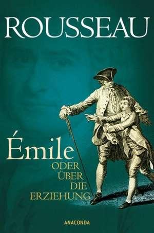 Émile oder UEber die Erziehung