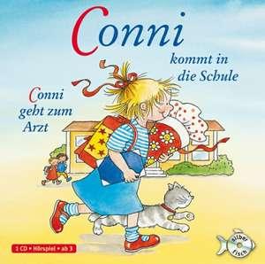 Conni kommt in die Schule / Conni geht zum Arzt
