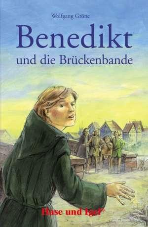 Benedikt und die Brueckenbande