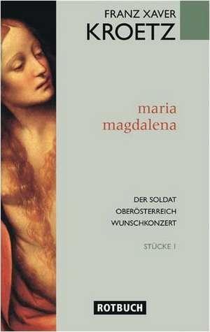 Maria Magdalena. Stuecke 1
