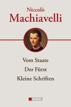 Niccolo Machiavelli: Hauptwerke