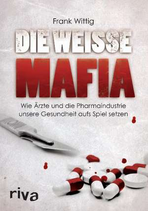Die weisse Mafia