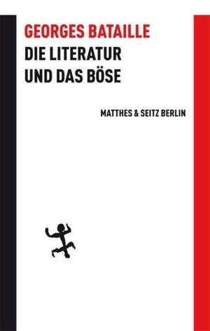 Die Literatur und das Boese