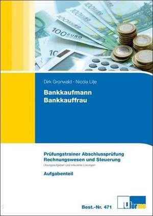 Bankkaufmann/Bankkauffrau de Dirk Gronwald