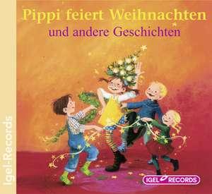 Pippi feiert Weihnachten und andere Geschichten / CD