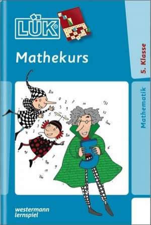 miniLUEK. Mathekurs 5. Klasse
