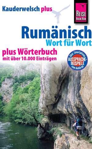 Kauderwelsch plus Rumaenisch - Wort fuer Wort +