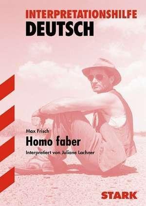 Interpretationen - Deutsch Frisch: Homo faber