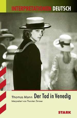 Der Tod in Venedig. Interpretationen Deutsch