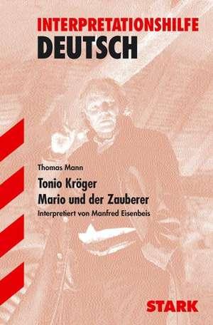 Tonio Kroeger / Mario und der Zauberer. Interpretationshilfe Deutsch