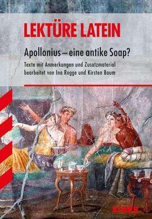 Lektuere - Latein Apollonius - eine antike Soap?