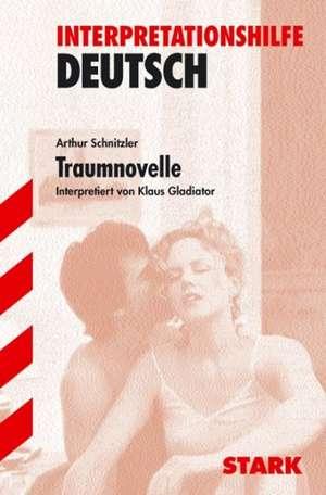 Traumnovelle. Interpretationshilfe Deutsch