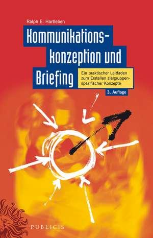 Kommunikationskonzeption und Briefing