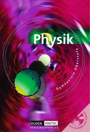 Physik Gesamtband. Schuelerbuch mit CD-ROM. Sekundarstufe 2
