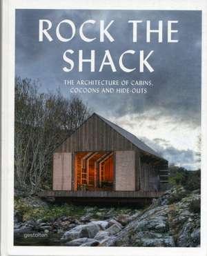 Rock the Shack de Sven Ehmann