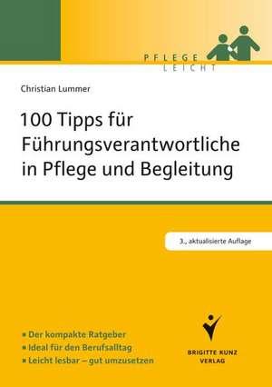 100 Tipps fuer Fuehrungsverantwortliche in Pflege und Begleitung