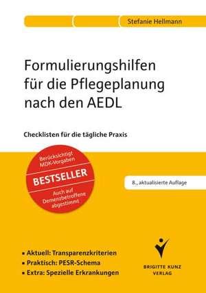 Formulierungshilfen fuer die Pflegeplanung nach den AEDL