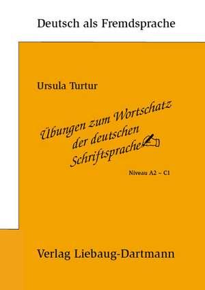 UEbungen zum Wortschatz der deutschen Schriftsprache.