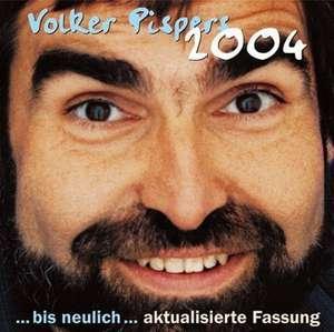 2004. 2 CDs de Volker Pispers